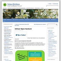 Utiliser Open-Sankoré « Inter@ction - Iceweasel
