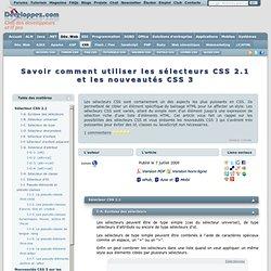 Savoir comment utiliser les sélecteurs CSS 2.1 et les nouveautés CSS 3