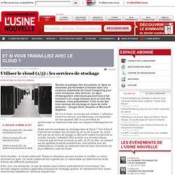 Utiliser le cloud (1/5) : les services de stockage