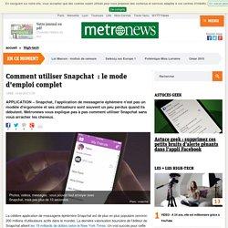 Comment utiliser Snapchat : le mode d'emploi complet