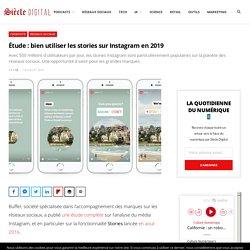 Étude : bien utiliser les stories sur Instagram en 2019