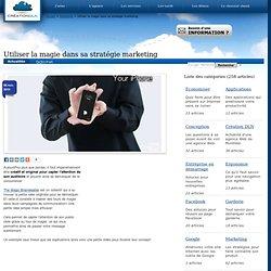 Utiliser la magie dans sa stratégie marketing - Le blogue d'une agence Web Montréal