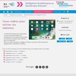 Tutos vidéos pour utiliser les tablettes - Dane de l'académie de Caen