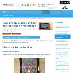 Jeux, photo, dessin : utiliser des tablettes en maternelle