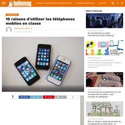 10 raisons d'utiliser les téléphones mobiles en classe – Ludovia Magazine