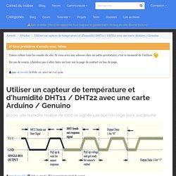 Utiliser un capteur de température et d'humidité DHT11 / DHT22 avec une carte Arduino / Genuino