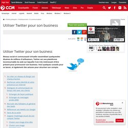 Utiliser Twitter pour son business
