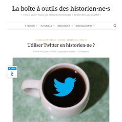 Utiliser Twitter en historien-ne ?