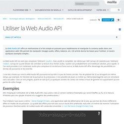 Utiliser la Web Audio API - Référence Web API