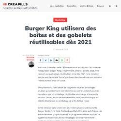Burger King utilisera des boîtes et des gobelets réutilisables dès 2021