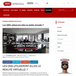 Les ONG utiliseront-elles la réalité virtuelle ?