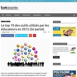 Le top 10 des outils utilisés par les éducateurs en 2015 (2e partie)