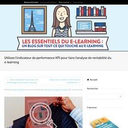 Utilisez les KPI pour faire l'analyse de rentabilité du e-learning