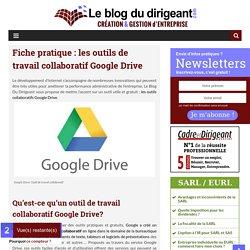 Utilisez-vous les outils de travail collaboratif Google Drive ?
