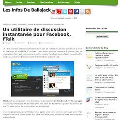 Un utilitaire de discussion instantanée pour Facebook, fTalk