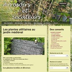 Les plantes utilitaires au jardin médiéval