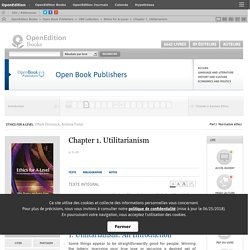Ethics for A-Level - Chapter 1. Utilitarianism - Open Book Publishers