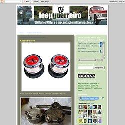Jeep Guerreiro - Utilitários Willys e a mecanização militar brasileira: Setembro 2011