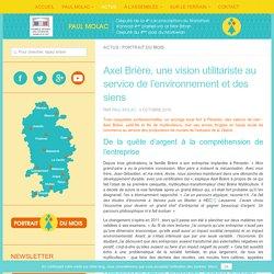 Axel Brière, une vision utilitariste au service de l'environnement et des siens