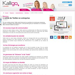 L'utilité de Twitter en entreprise - Marketing, Achat & Marketing