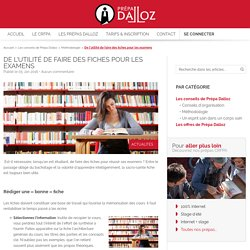 De l'utilité de faire des fiches pour les examens - Prépa Dalloz