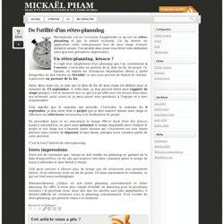 De l'utilité d'un rétro-planning - Mickaël Pham