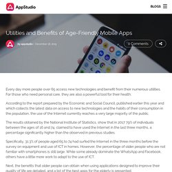 Utilities and Benefits of Age-Friendly Mobile Apps - Appstudio