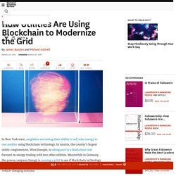 How Utilities Are Using Blockchain to Modernize the Grid