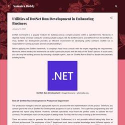 Utilities of DotNet Run Development in Enhancing Business