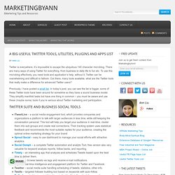 Useful Twitter Tools and Apps List | Key to eMarketing Success