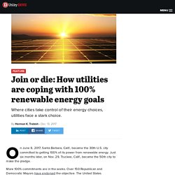 Join or die: How utilities are coping with 100% renewable energy goals
