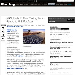 NRG Skirts Utilities Taking Solar Panels to U.S. Rooftop