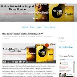 How to Run Norton Utilities in Windows XP? – Norton Support Helpline