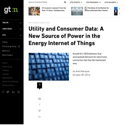 Utility and Consumer Data: A New Source of Power in the Energy Internet of Things