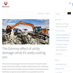 The Domino Effect Of Utility Damage: What It's Really Costing You