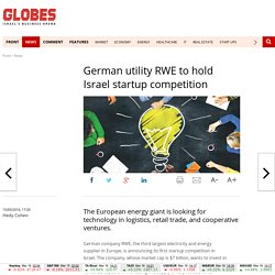 German utility RWE to hold Israel startup competition