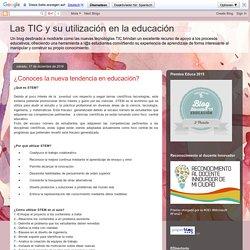 Las TIC y su utilización en la educación : ¿Conoces la nueva tendencia en educación?