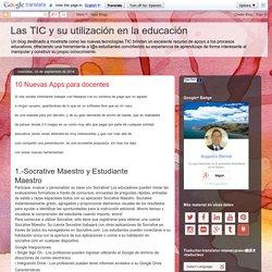 Las TIC y su utilización en la educación : 10 Nuevas Apps para docentes