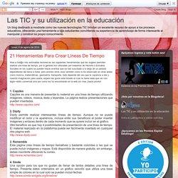 Las TICs y su utilización en la educación : 20 Herramientas Para Crear Líneas De Tiempo