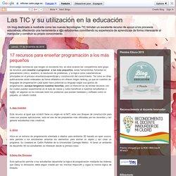 Las TIC y su utilización en la educación : 17 recursos para enseñar programación a los más pequeños