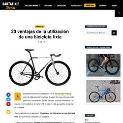 20 ventajas de la utilización de una bicicleta fixie - Santafixie Blog
