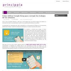 Cómo utilizar Google Keep para corregir los trabajos de tus alumnos
