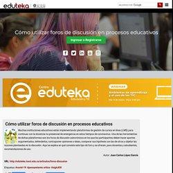 Eduteka - Cómo utilizar foros de discusión en procesos educativos