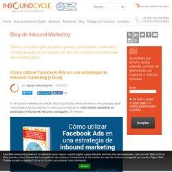 Cómo utilizar Facebook Ads en una estrategia de inbound marketing [+Guía]