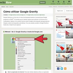 Cómo utilizar Google Gravity: 13 pasos