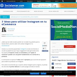 7 ideas para utilizar Instagram en tu eCommerce
