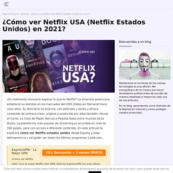 ¿Qué VPN utilizar para ver Netflix USA? Las mejores VPN de 2020