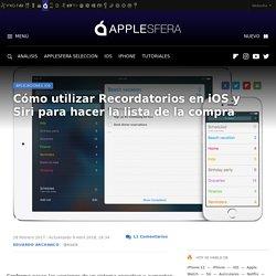 Cómo utilizar Recordatorios en iOS y Siri para hacer la lista de la compra