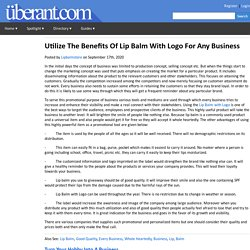 Utilize The Benefits Of Lip Balm With Logo For Any Business