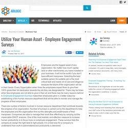 Utilize Your Human Asset - Employee Engagement Surveys
